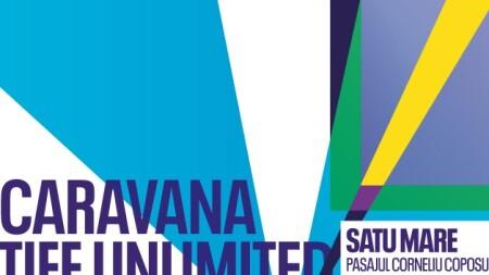 Caravana Filmelor TIFF Unlimited 2021