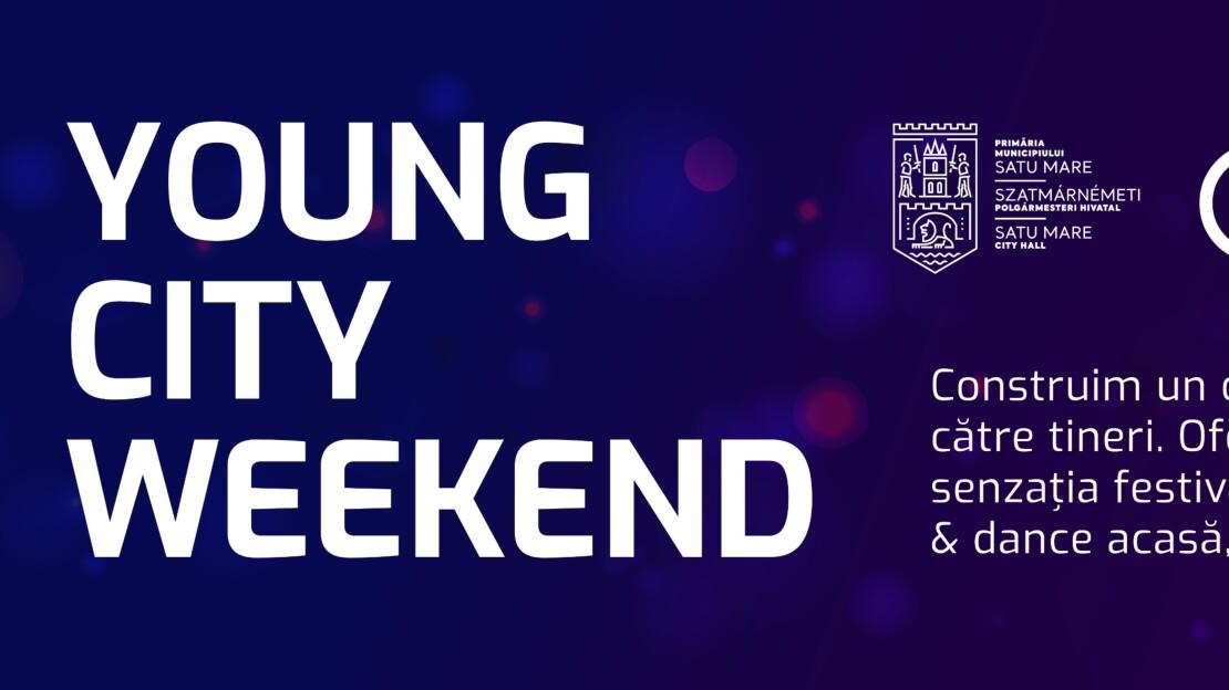 Prin Young City Weekend, am adus atmosfera festivalurilor pentru tineri